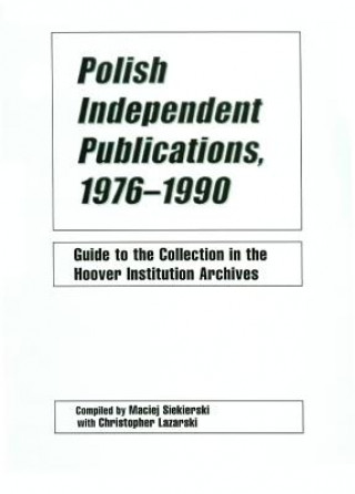 Polish Independent Publications, 1976-1990