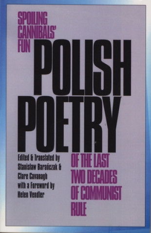 Polish Poetry of the Last Two Decades of Communist Rule