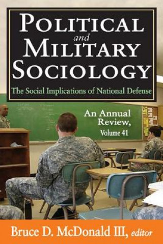 Political and Military Sociology, Volume 41