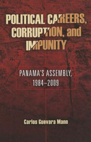 Political Careeers, Corruption and Impunity