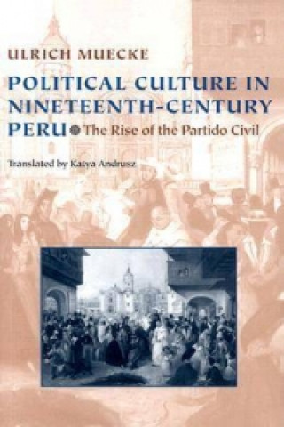 Political Culture in Nineteenth-Century Peru