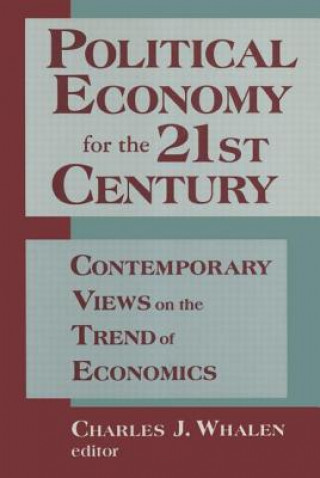 Political Economy for the 21st Century