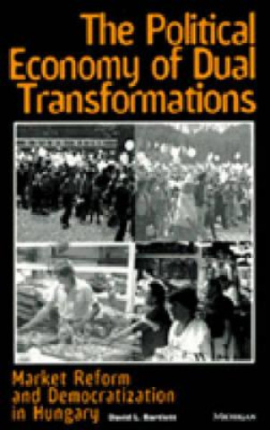 Political Economy of Dual Transformations