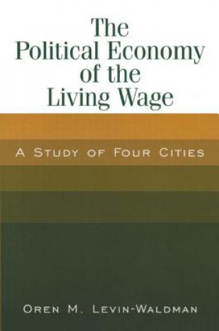 Political Economy of the Living Wage