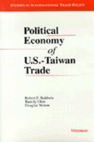Political Economy of U.S.-Taiwan Trade
