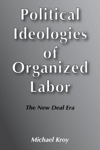 Political Ideologies of Organised Labour