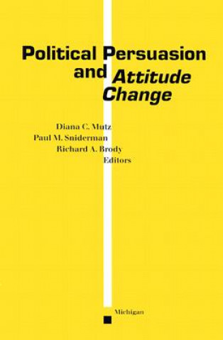 Political Persuasion and Attitude Change