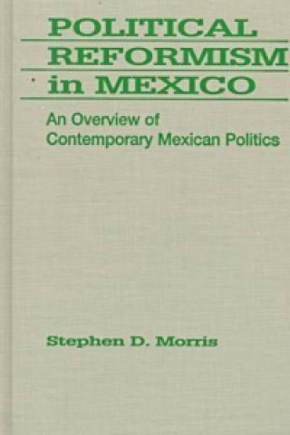 Political Reformism in Mexico