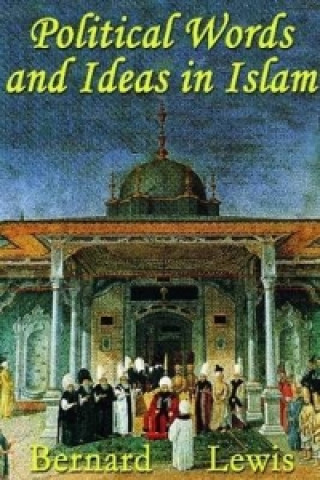 Political Words and Ideas in Islam