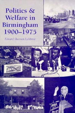 Politics and Welfare in Birmingham, 1900-75