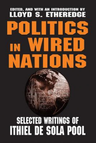 Politics in Wired Nations