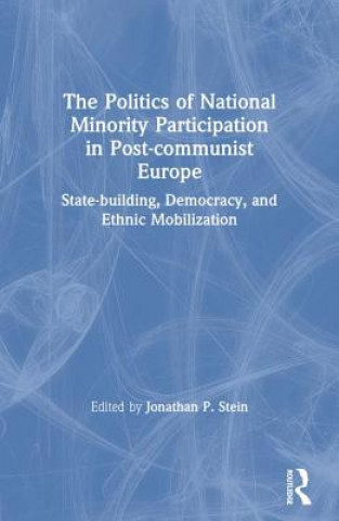Politics of National Minority Participation in Post-communist Societies