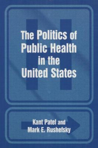 Politics of Public Health in the United States
