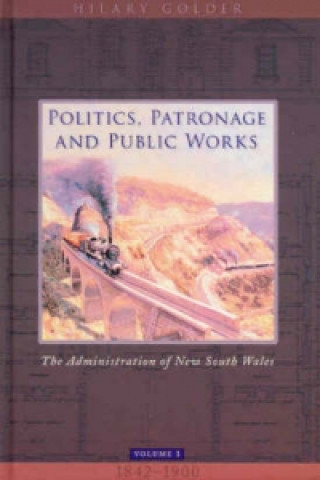 Politics, Patronage and Public Works