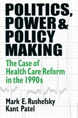 Politics, Power and Policy Making