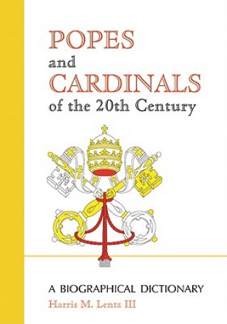 Popes and Cardinals of the 20th Century
