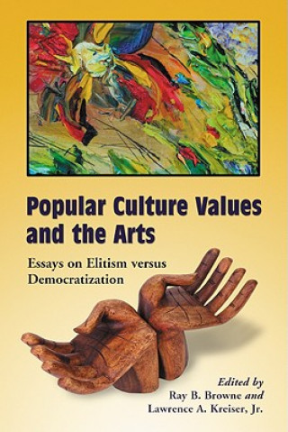Popular Culture Values and the Arts