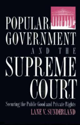 Popular Government and the Supreme Court