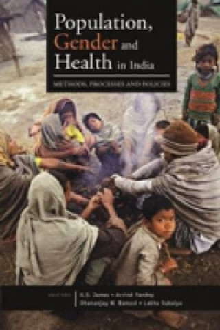 Population, Gender and Health in India
