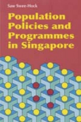 Population Policies and Programmes in Singapore