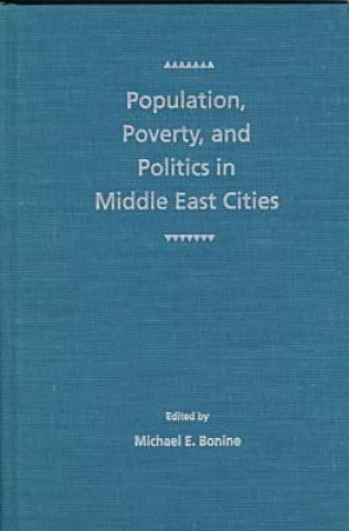 Population, Poverty and Politics in Middle East Cities