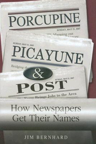 Porcupine, Picayune, and Post
