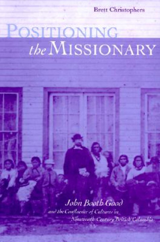 Positioning the Missionary