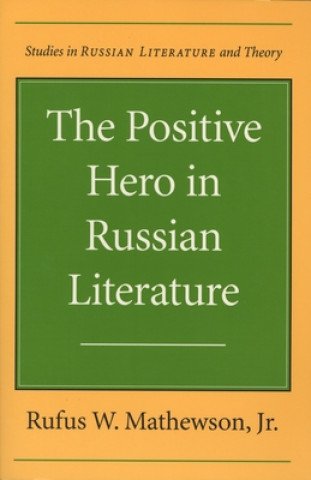 Positive Hero in Russian Literature