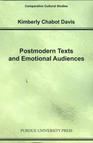 Postmodern Texts and Emotional Audiences