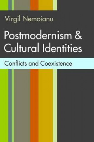 Postmodernism and Cultural Identities