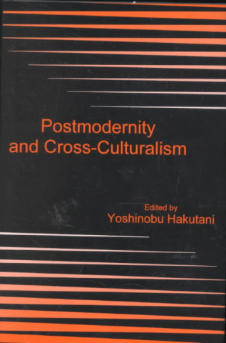 Postmodernity and Cross-culturalism