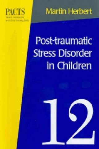 Post-Traumatic Stress Disorder in Children