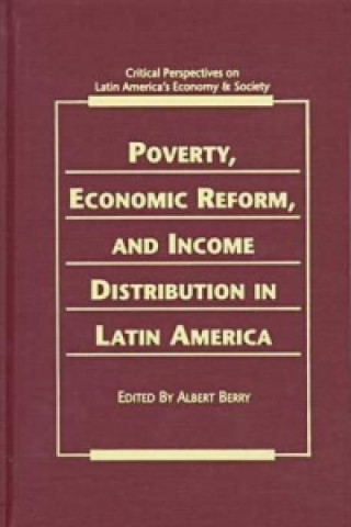 Poverty, Economic Reform and Income Distribution in Latin America