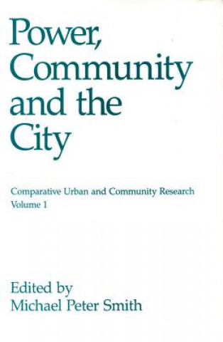 Power, Community and the City