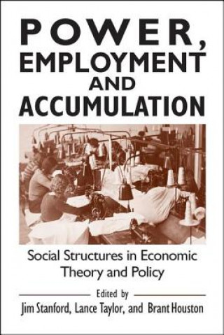 Power, Employment, and Accumulation