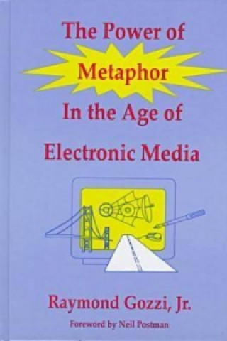 Power of Metaphor in the Age of Electronic Media