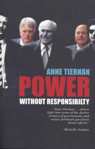 Power without Responsibility?