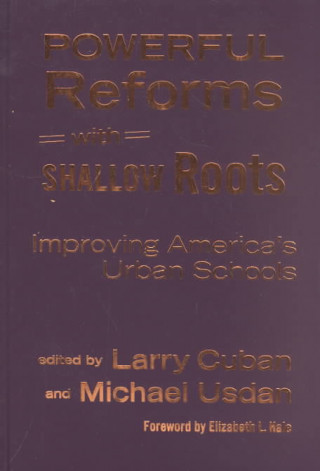 Powerful Reforms with Shallow Roots
