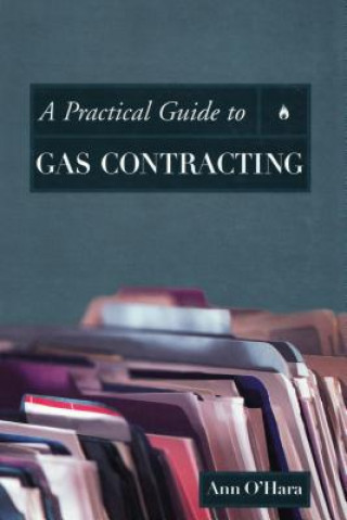 Practical Guide to Gas Contracting