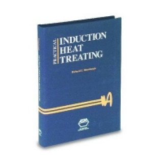 Practical Induction Heat Treating