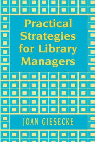 Practical Strategies for Library Managers