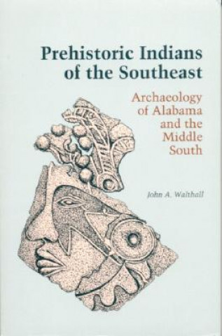 Prehistoric Indians of the South East