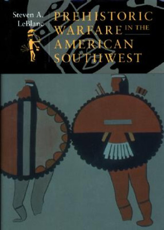 Prehistoric Warfare in the American Southwest