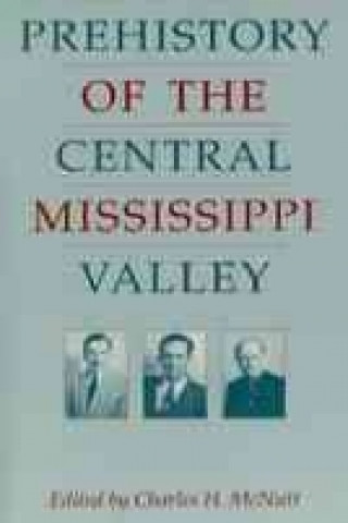 Prehistory of the Central Mississippi Valley