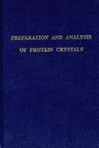 Preparation and Analysis of Protein Crystals