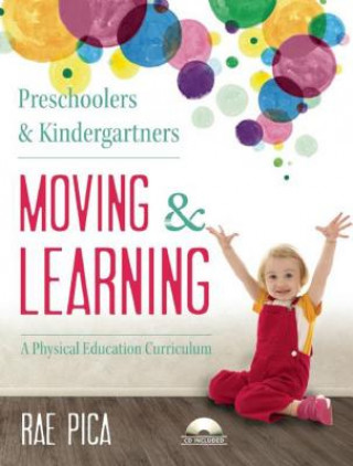 Preschoolers & Kindergartners Moving and Learning