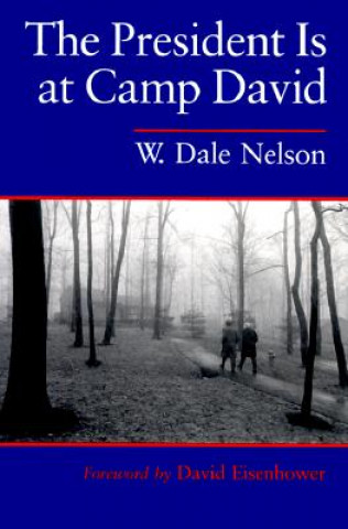 President is at Camp David