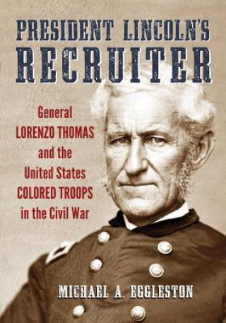 President Lincoln's Recruiter