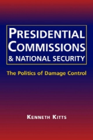 Presidential Commissions and National Security