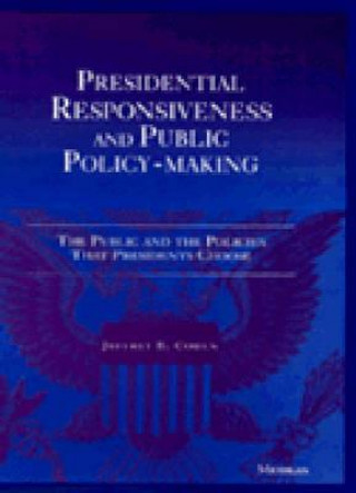 Presidential Responsiveness and Public Policy-Making